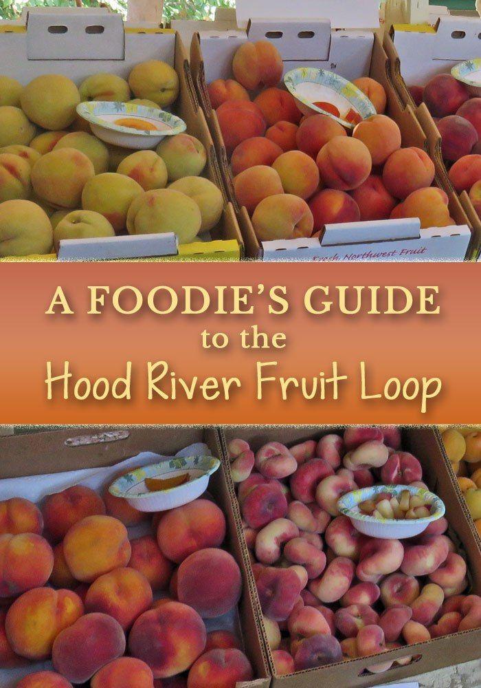 A Foodie's Guide to the Hood River Fruit Loop