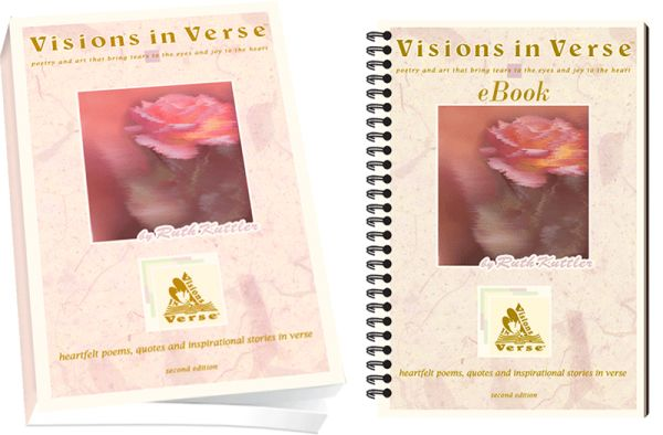 Sign up for Visions in Verse eNewsletter and get free book chapters, articles, poems, quotes and special offers on inspirational keepsake gifts.