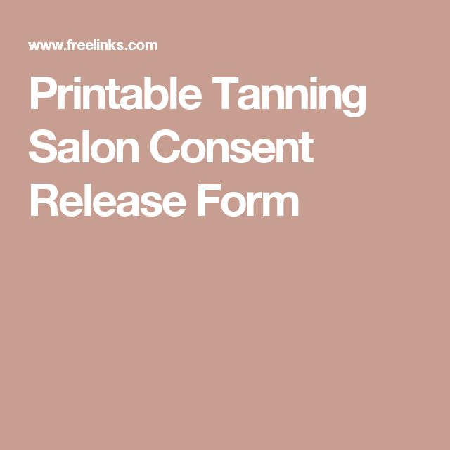 Printable Tanning Salon Consent Release Form Tanning room