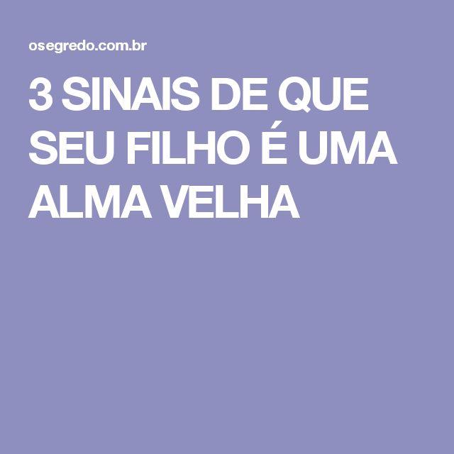 3 SINAIS DE QUE SEU FILHO É UMA ALMA VELHA
