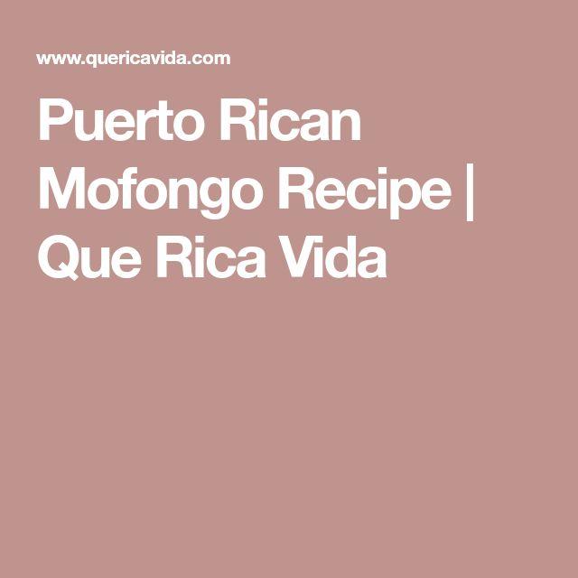 Puerto Rican Mofongo Recipe | Que Rica Vida