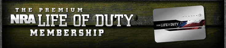 Life of Duty Membership  NRA Life of Duty  for members of the military, law enforcement and first responders who serve and protect our nationThe premium NRA Life of Duty membership includes all regular NRA benefits, plus $27,500 in combined group specified accident only insurance coverage, gear discounts, subscriptions to all NRA official journals and a subscription to the NRA American Warrior digital magazine. NRA Membership at no cost to you.