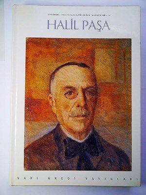 HALİL PAŞA Türk Ressamları Dizisi 3