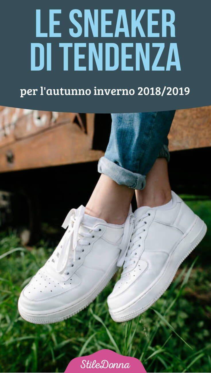 e137826374e91 Le sneaker di tendenza per l autunno inverno 2018 2019