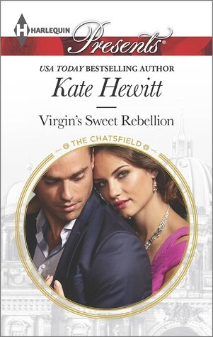 In Virgin's Sweet Rebellion (The Chatsfield #12) by Kate Hewitt,Olivia Harrington never thought a chance meeting with Ben Chatsfield will become the latest breaking news for the scandal sheets. On...
