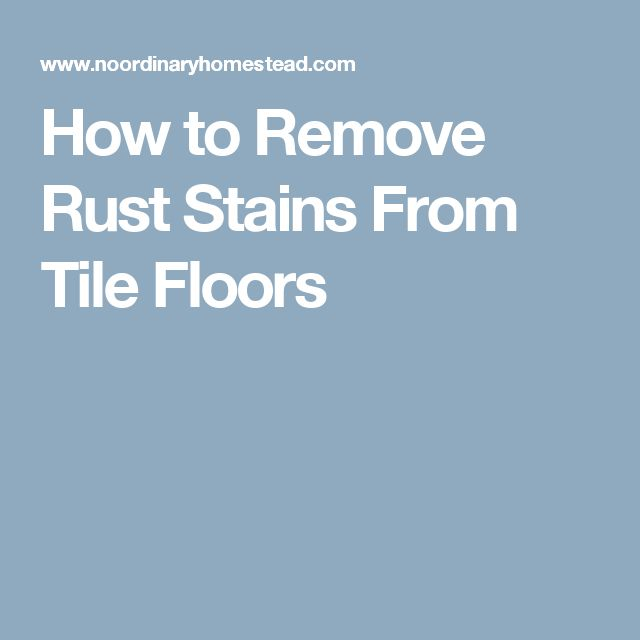 Best 25 Remove Rust Stains Ideas On Pinterest How To Clean Rust The Dishwasher And Steak Knives