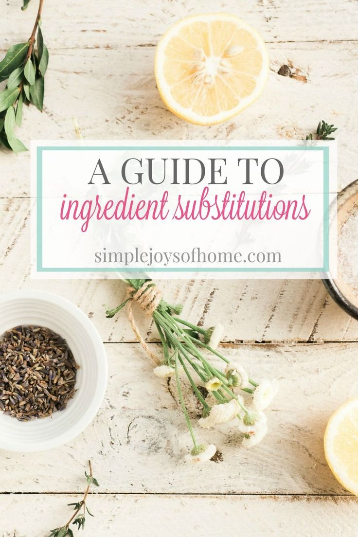 A Guide To Ingredient Substitutions
