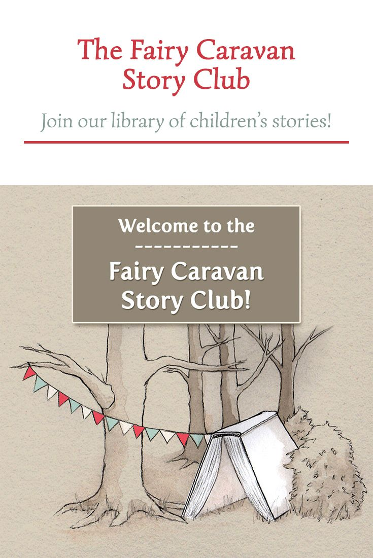 The Fairy Caravan Story Club library is live and the best news of all is that you can try it for FREE for the first 30 days!