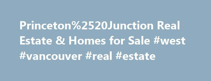Princeton%2520Junction Real Estate & Homes for Sale #west #vancouver #real #estate http://realestate.remmont.com/princeton%2520junction-real-estate-homes-for-sale-west-vancouver-real-estate/  #princeton nj real estate # Map Layers © 2015 Coldwell Banker Real Estate LLC. All Rights Reserved. Coldwell Banker®. the Coldwell Banker logo, Coldwell Banker Previews International® and the Coldwell...The post Princeton%2520Junction Real Estate & Homes for Sale #west #vancouver #real #estate appeared…