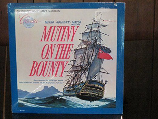 MUTINY ON THE BOUNTY (ORIGINAL SOUNDTRACK LP, REISSUE)