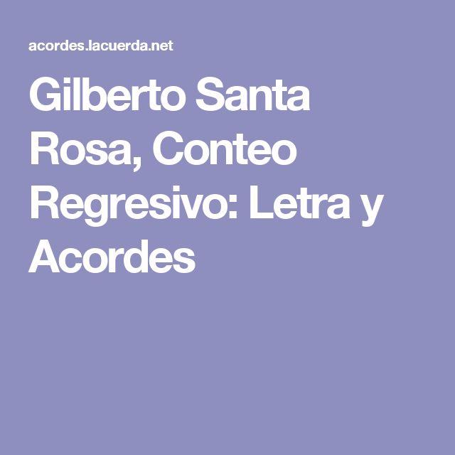 Gilberto Santa Rosa, Conteo Regresivo: Letra y Acordes