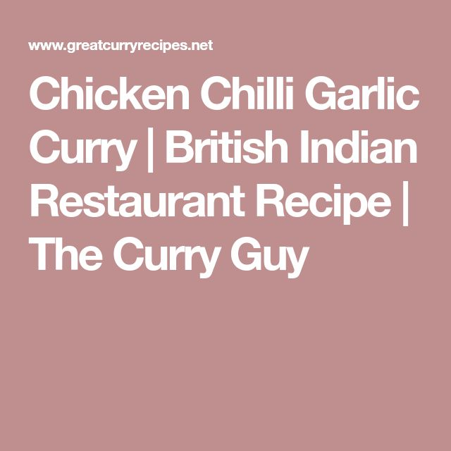 Chicken Chilli Garlic Curry | British Indian Restaurant Recipe | The Curry Guy