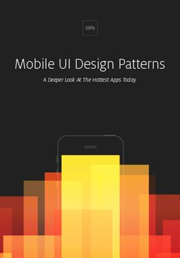 Mobile UI Design Patterns --  A Deeper Look At the Hottest Apps Today @UXPin #ux…
