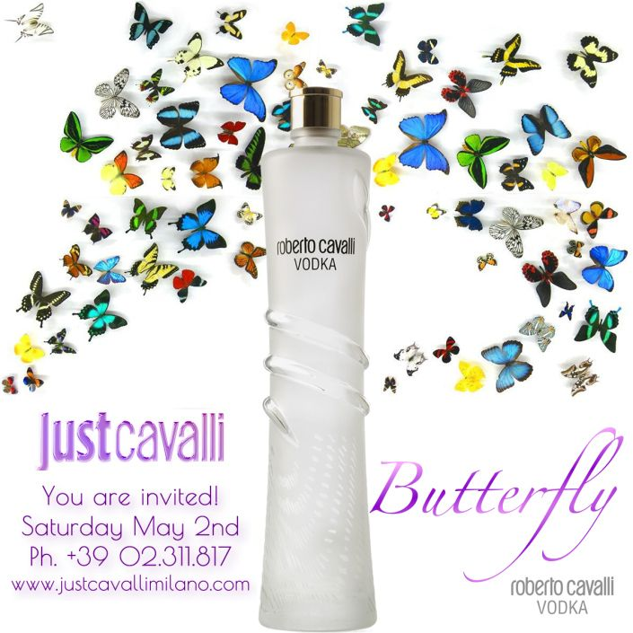 Butterfly! Roberto Cavalli Vodka invites you.