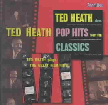 Precision Series Ted Heath - Pop Hits from the Classics/Great Film Hits