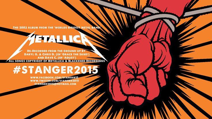 #STANGER2015 - Metallica's St. Anger (2003) Album Re-Recorded (FULL ALBUM)