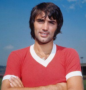 """George Best 1946-2005  """"I spent a lot of money on booze, birds and fast cars. The rest I just squandered."""""""