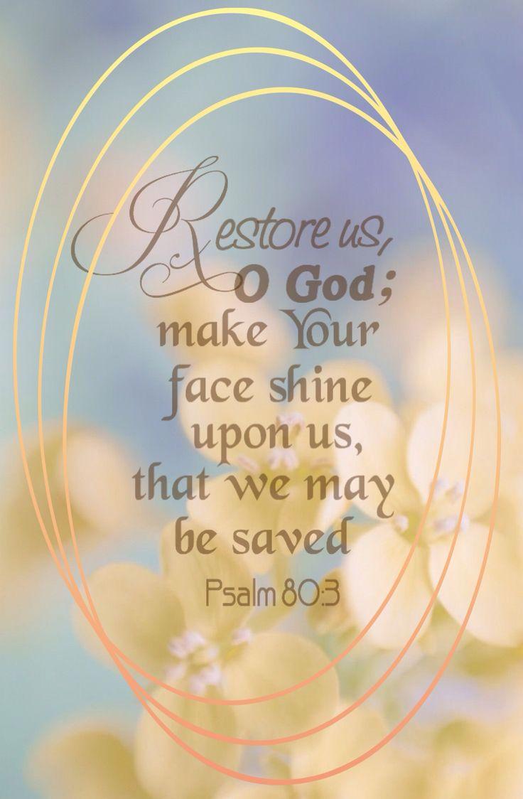 Psalm 80:3 Bible verse. Restore us O God ...