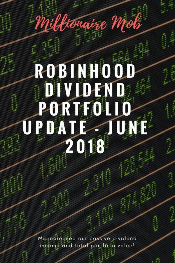Robinhood Dividend Income Portfolio Update June 2018 Dividend
