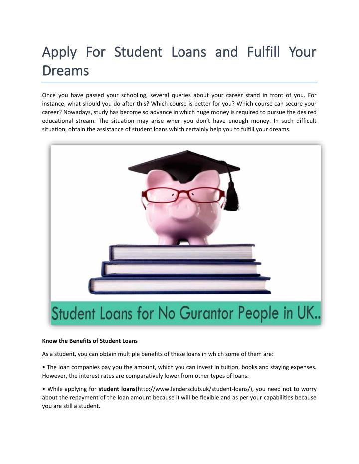 Are you students in UK and searching for loans? Click here for more option for student loans: http://goo.gl/mlJCmA