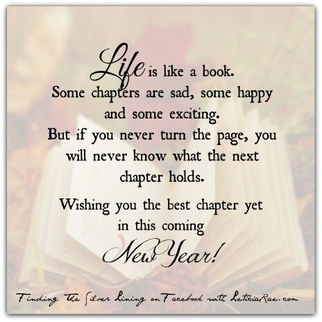 Life is like a book.  Cheers to turning new pages and learning new things! Happy New Year 2015!