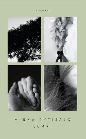 Minna Rytisalo: Lempi. Gummerus 2016. #kirja #kirjallisuus #Lapinsota