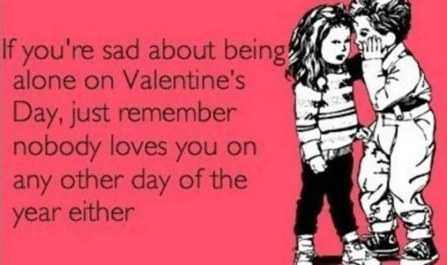 funny single valentines day quotes anti valentines day cards