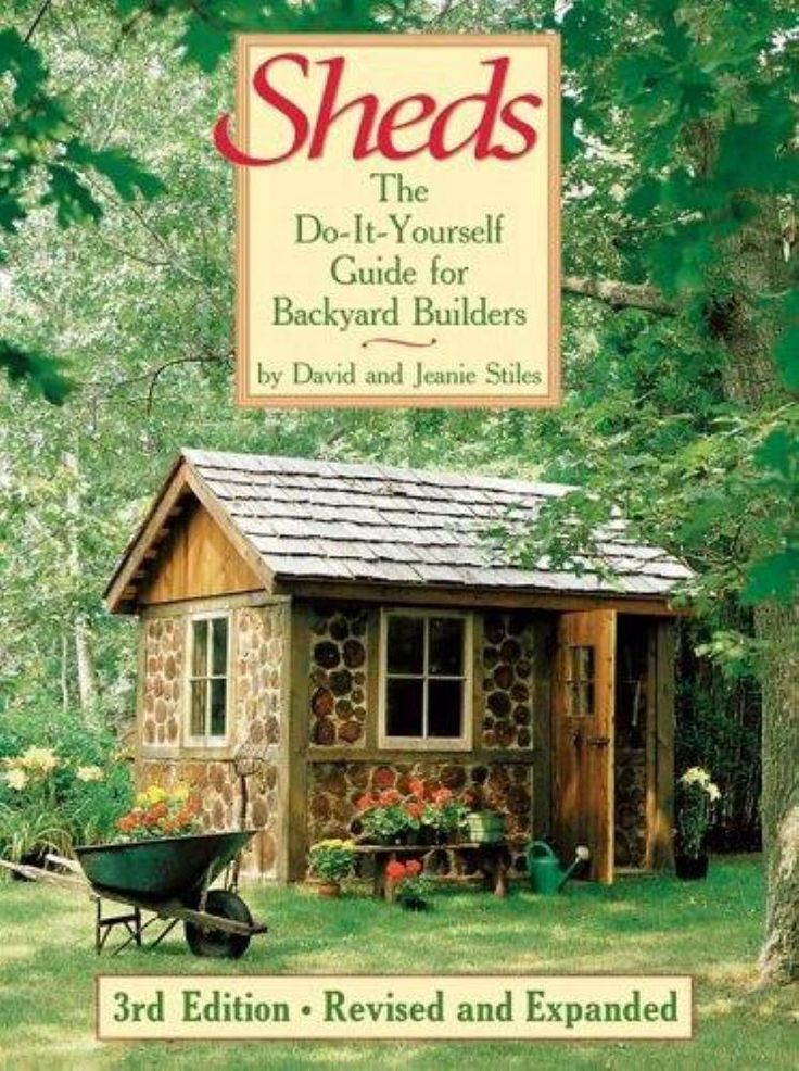 Sheds: The Do-It-Yourself Guide for Backyard Builders #sheddesigns #shedbuildingplans
