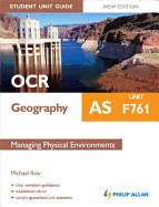 New teaching resource - OCR AS geography. Unit F761, Managing physical environments - 910/5 PHI.  Search http://solo.ouls.ox.ac.uk for 1444171798