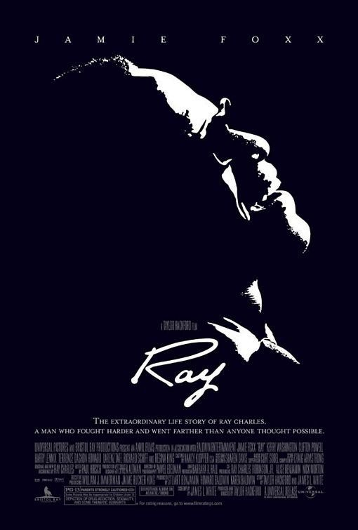 Ray is a 2004 biographical film focusing on 30 years[2] of the life of rhythm and blues musician Ray Charles. The independently produced film was directed by Taylor Hackford and starred Jamie Foxx in the title role; Foxx received an Academy Award for Best Actor for his performance.  Charles was set to attend an opening of the completed film, but he died of liver disease in June, several months before its premiere.
