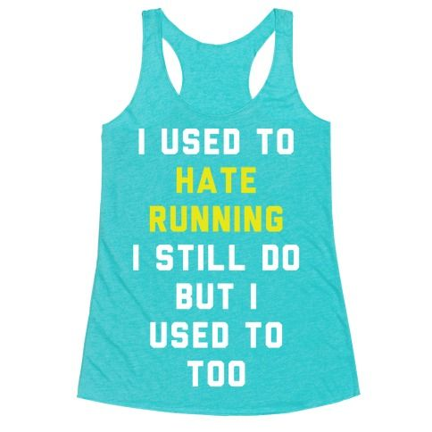 """I Used To Hate Running. I Still Do But I Used To, Too."" Show that you don't want to be put down for cardio with this funny, reluctant runner's shirt. This tee is perfect for anyone who's least favorite part of the gym is running."