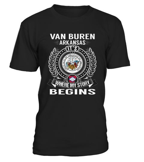 # Best Van Buren, Arkansas   My Story Begins front 2 Shirt .  HOW TO ORDER:1. Select the style and color you want: 2. Click Reserve it now3. Select size and quantity4. Enter shipping and billing information5. Done! Simple as that!TIPS: Buy 2 or more to save shipping cost!This is printable if you purchase only one piece. so dont worry, you will get yours.Guaranteed safe and secure checkout via:Paypal | VISA | MASTERCARD