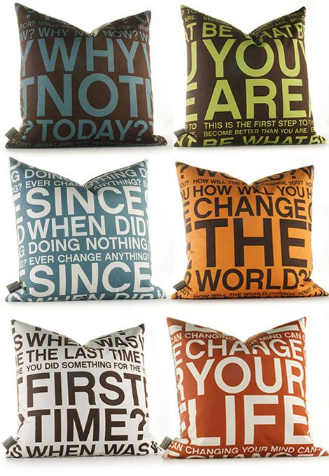 Why not share a favorite quote on a pillow!? I think these make for a great splash of color and a conversation starter. :)