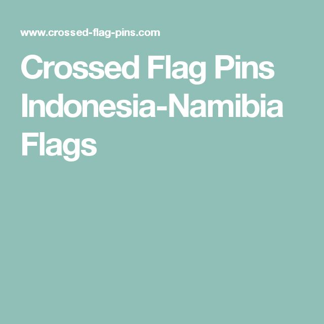 Crossed Flag Pins Indonesia-Namibia Flags