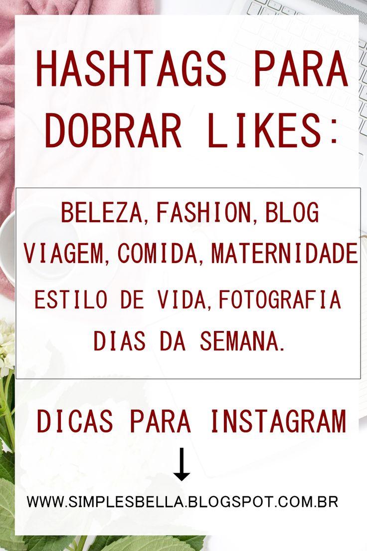 Hashtags para dobrar likes e seguidores no Instagram