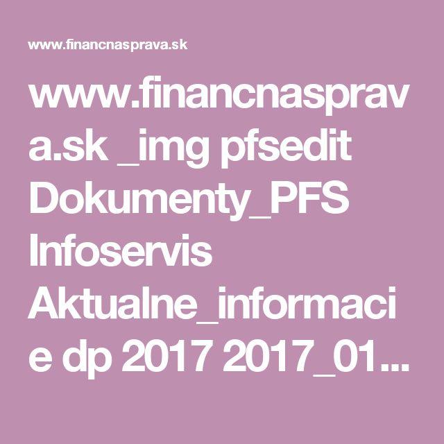 www.financnasprava.sk _img pfsedit Dokumenty_PFS Infoservis Aktualne_informacie dp 2017 2017_01_04_Podavanie_%20DP_PO_2016.pdf