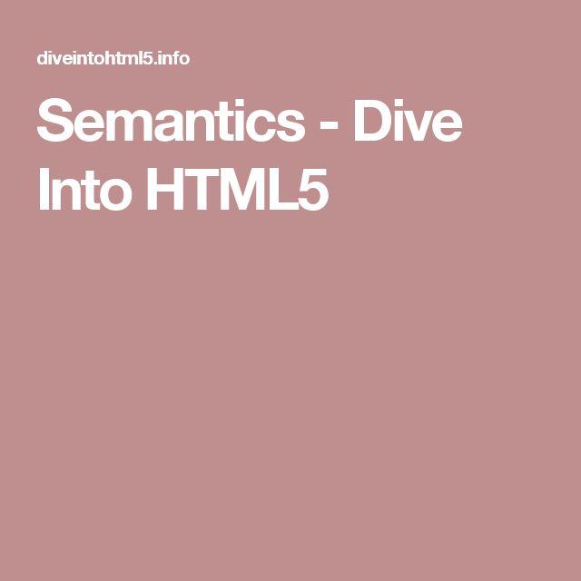 Semantics - Dive Into HTML5
