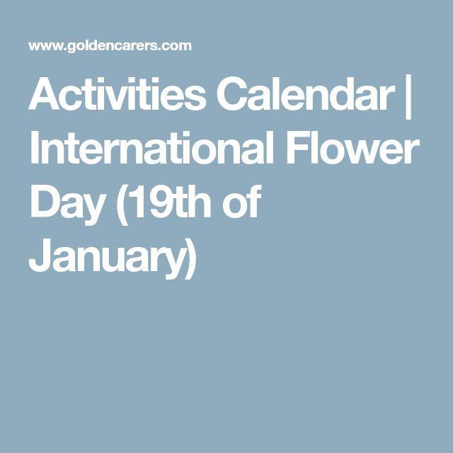 Activities Calendar | International Flower Day (19th of January)