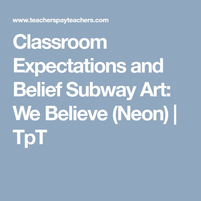 Classroom Expectations and Belief Subway Art: We Believe (Neon) | TpT