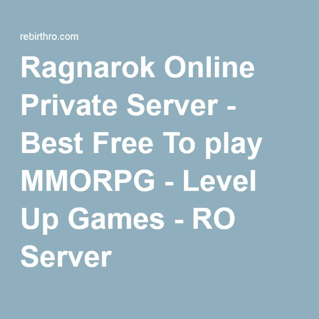 Ragnarok Online Private Server - Best Free To play MMORPG - Level Up Games - RO Server