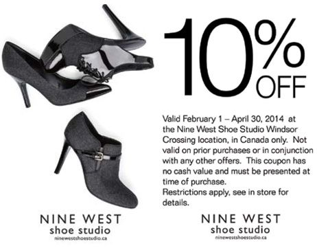 Nine West Shoe Studio - 10% off any merchandise. Offer valid only at Windsor Crossing from February 1, 2014 to April 30, 2014.