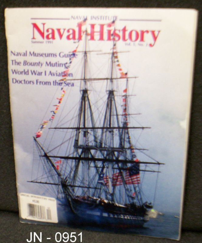 Naval Institute - Naval History Summer 1991, Vol. 5, #2