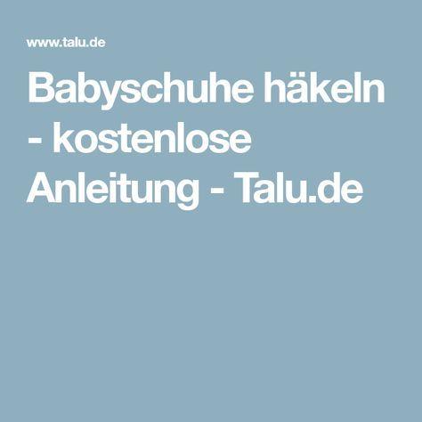 Babyschuhe Häkeln Kostenlose Anleitung Pinterest