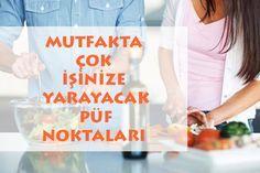 Mutfak için Püf Noktalar http://www.canimanne.com/mutfak-icin-puf-noktalar.html Mutfak için Püf Noktalar