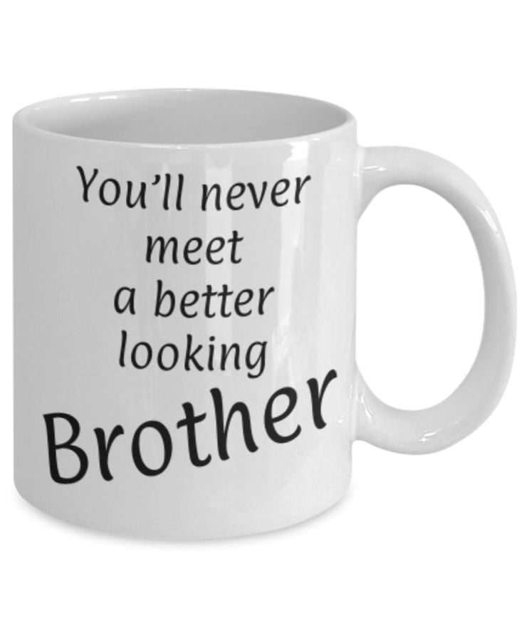 Gift for Brother, Meet Better Looking Brother, Funny coffee mug, Christmas gift Brother, Brother appreciation mug, Gift for him, gratitude by expodesigns on Etsy