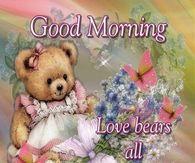 Good Morning, Love Bears All Things