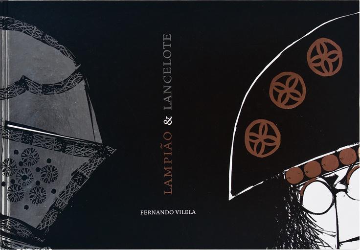 """Lampião e Lancelote"", de Fernando Vilela."
