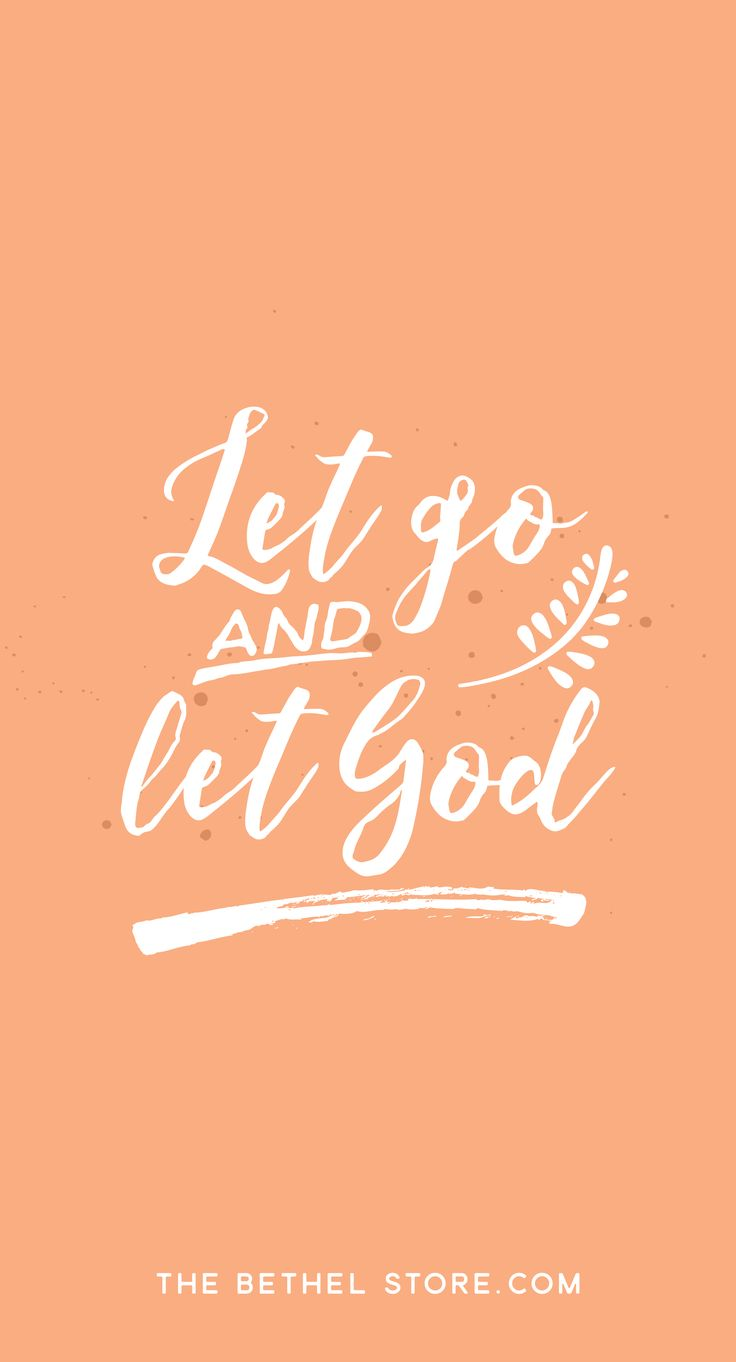 Christian Quote - Let go and let God. Bethel Store