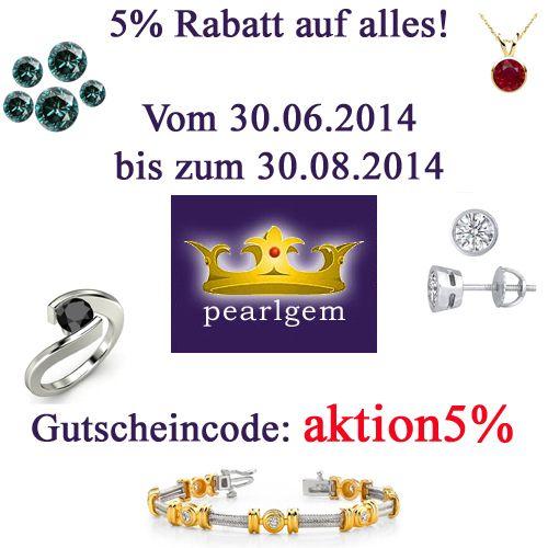 Vom 30.06.2014 bis zum 30.08.2014 gibt es bei Pearlgem 5% Rabatt auf alles! www.pearlgem.de
