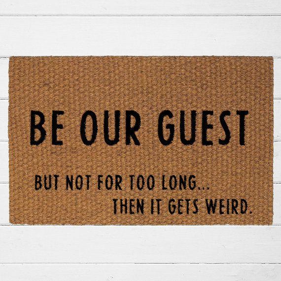 Be Our Guest Doormat   Welcome Mat   Outdoor Rug   Funny Door Mat   Home Decor   Outdoor Decor